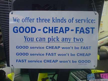 good cheap fast חטא א: קמצנות ועצלנות זה דבר מסוכן!